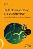 De la domestication à la transgénèse