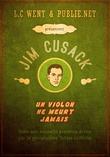 Les aventures de Jim Cusack