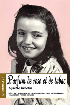Parfum de rose et de tabac