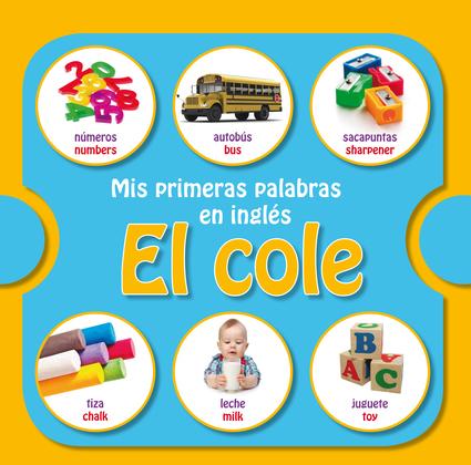 Mis primeras palabras en inglés. El cole. (Fixed Layout)