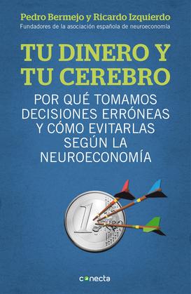 Tu dinero y tu cerebro