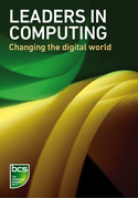 Leaders in Computing: Changing the digital world