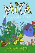 Mika, The Little Snail