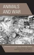 Animals and War: Confronting the Military-Animal Industrial Complex