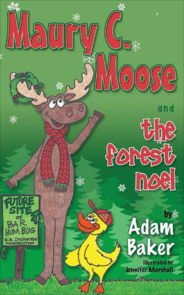Maury C. Moose And The Forest Noel
