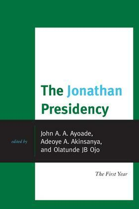 The Jonathan Presidency: The First Year