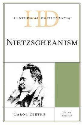 Historical Dictionary of Nietzscheanism