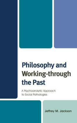 Philosophy and Working-through the Past