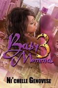 Baby Momma 3