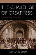 The Challenge of Greatness