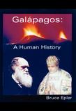 Galápagos: A Human History