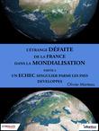L'étrange défaite de la France dans la mondialisation - Partie 3