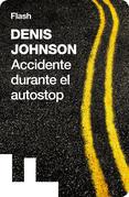 Accidente durante el autostop