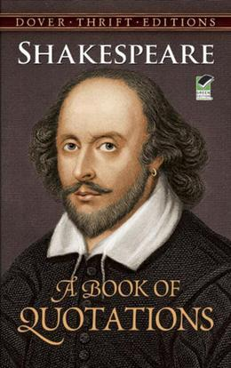 Shakespeare: A Book of Quotations