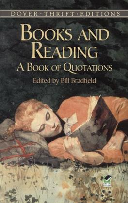 Books and Reading: A Book of Quotations
