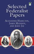 Selected Federalist Papers