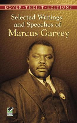 Selected Writings and Speeches of Marcus Garvey