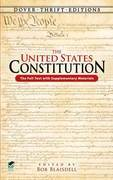 The United States Constitution: The Full Text with Supplementary Materials