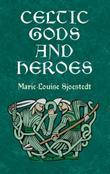 Celtic Gods and Heroes
