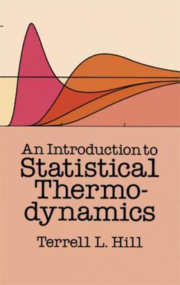 An Introduction to Statistical Thermodynamics