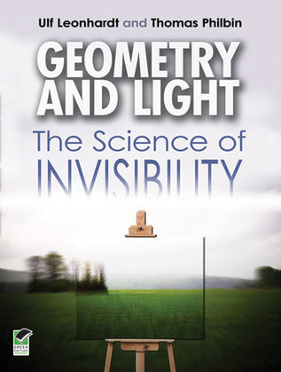Geometry and Light: The Science of Invisibility
