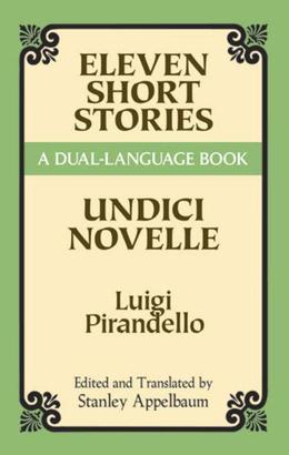 Eleven Short Stories: A Dual-Language Book
