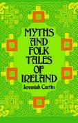 Myths and Folk Tales of Ireland