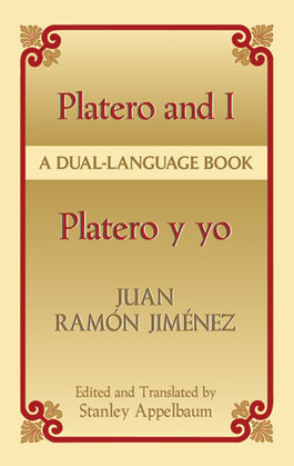 Platero and I/Platero y yo: A Dual-Language Book