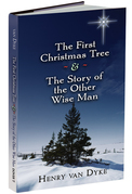 The First Christmas Tree and the Story of the Other Wise Man
