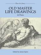 Old Master Life Drawings: 44 Plates