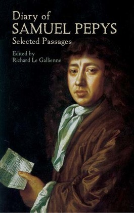 Diary of Samuel Pepys: Selected Passages