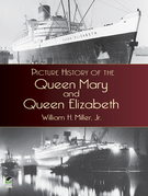 Picture History of the Queen Mary and Queen Elizabeth
