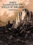 """Doré's Illustrations for """"Idylls of the King"""""""