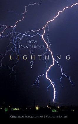 How Dangerous Is Lightning?