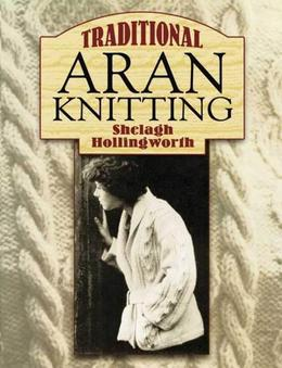 Traditional Aran Knitting