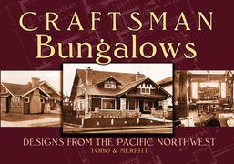 Craftsman Bungalows: Designs from the Pacific Northwest