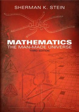 Mathematics: The Man-Made Universe