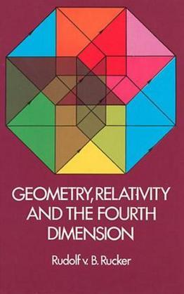 Geometry, Relativity and the Fourth Dimension