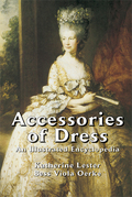 Accessories of Dress: An Illustrated Encyclopedia