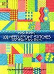 101 Needlepoint Stitches and How to Use Them: Fully Illustrated with Photographs and Diagrams