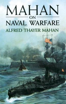 Mahan on Naval Warfare