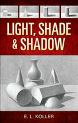 Light, Shade and Shadow