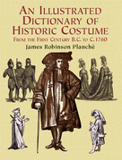 An Illustrated Dictionary of Historic Costume