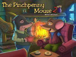 The Pinchpenny Mouse 2: Winter Adventure