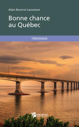 Bonne chance au Québec