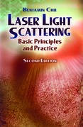 Laser Light Scattering: Basic Principles and Practice. Second Edition