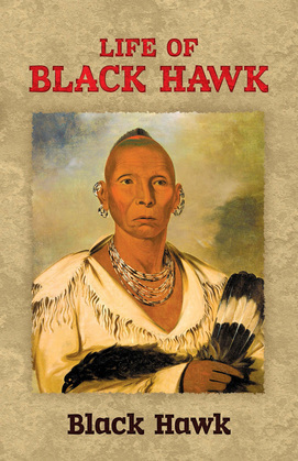Life of Black Hawk