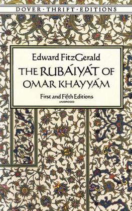 The Rubáiyát of Omar Khayyám: First and Fifth Editions