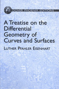 A Treatise on the Differential Geometry of Curves and Surfaces