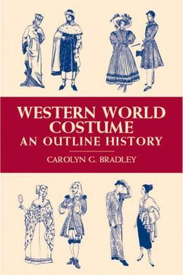 Western World Costume: An Outline History